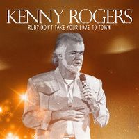 Cover Kenny Rogers - Ruby Don't Take Your Love To Town [2015]